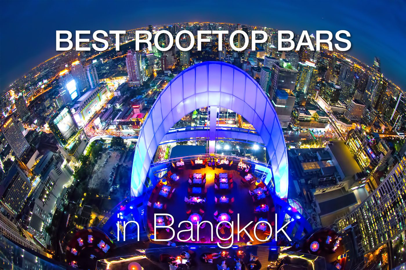 Bangkok Best Rooftop Bars